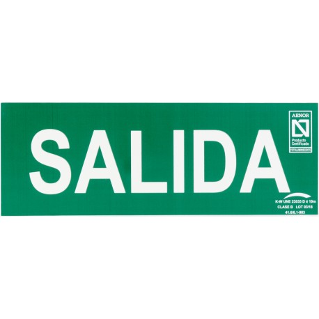 PLACA FOTOLUMINISCENTE DE MEDIDAS 297X105 CON INDICACIÓN DE SALIDA